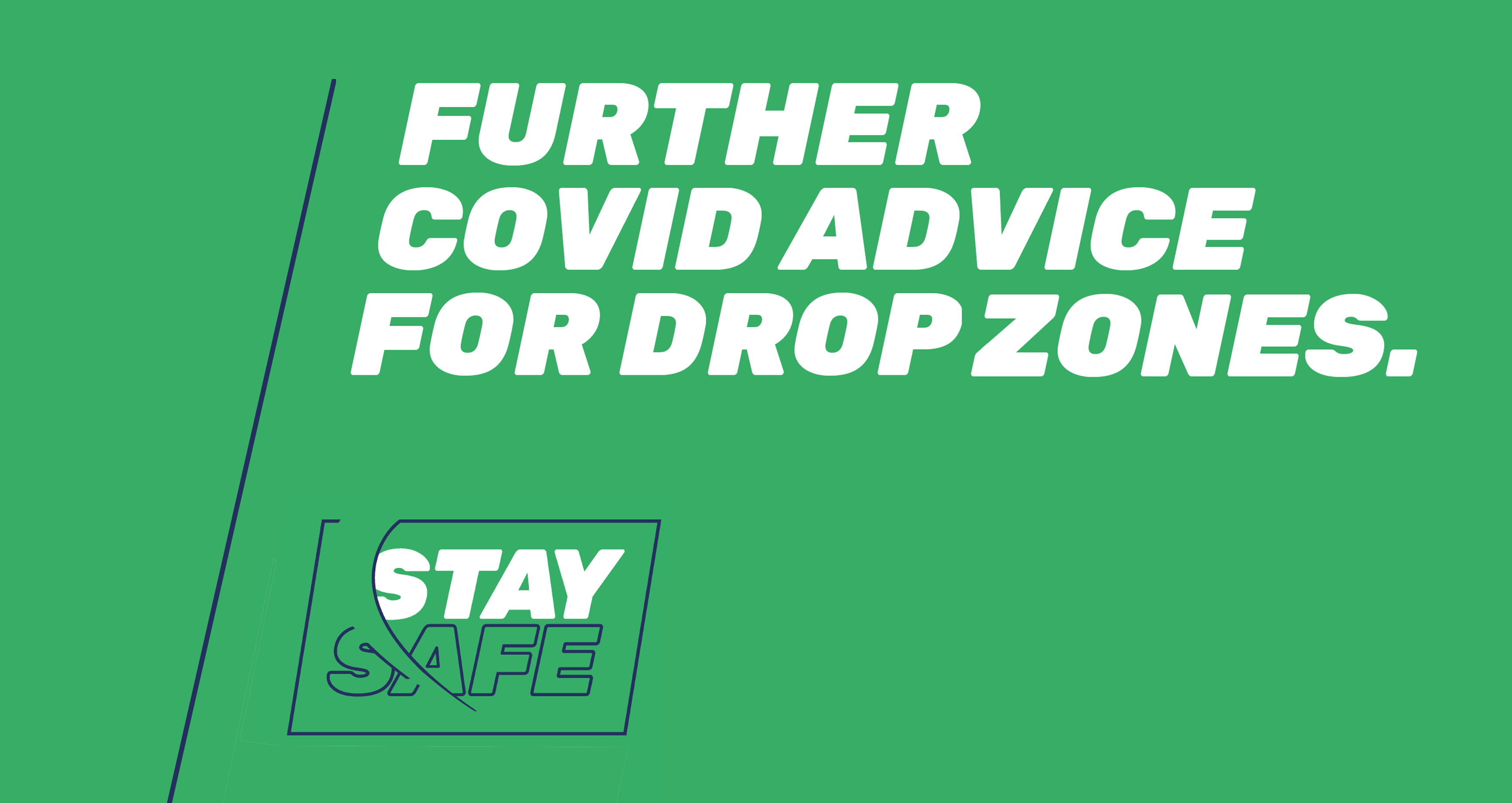 Further Covid Advice for Drop Zones
